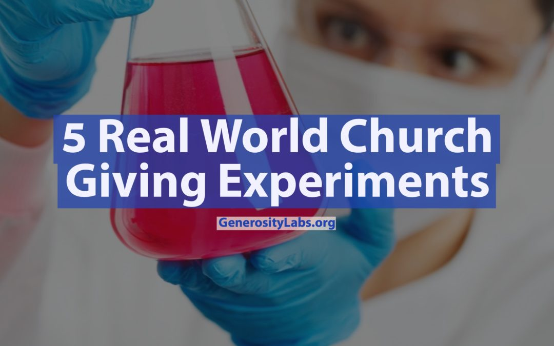 5 Real World Church Giving Experiments